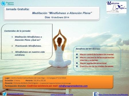 Jornada Gratuita de Mindfulness - Centro Socio Comunitario Coia Vigo - 19 de Enero a las 19.30 hrs. Confirmar participación en: http://universoyoga.wordpress.com/eventos/