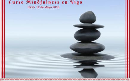 Curso Mindfulness en Vigo - Mayo 18 - Consulta la información aquí