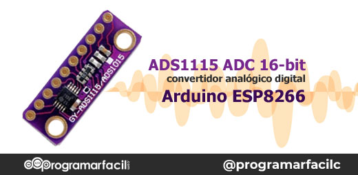 ads1115 convertidor analogico digital adc arduino esp8266