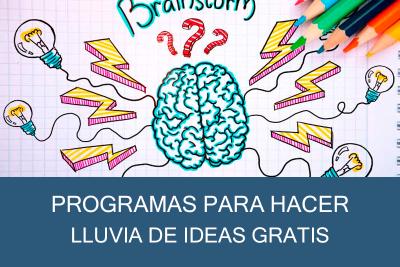 Programas para hacer Lluvia de Ideas Gratis