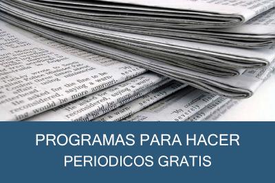 Programas para Hacer Periódicos Gratis