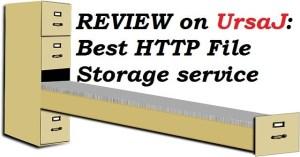 REVIEW on UrsaJ: Best HTTP File Storage service