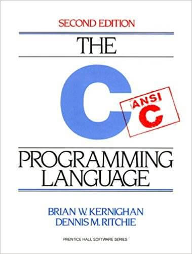 the c programming language by kernighan and ritchie 2nd edition