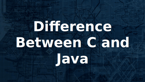 {Updated} 10 Major Differences Between C And JAVA