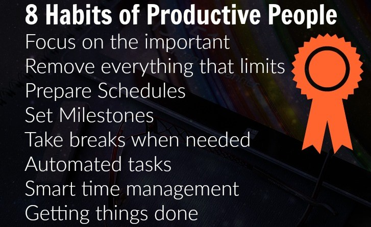 Here you can explore 8 habits of highly productive people. Work fast and efficient with these tips.
