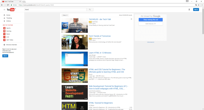 YouTube is a video portal but has a great source of tutorials for web development.