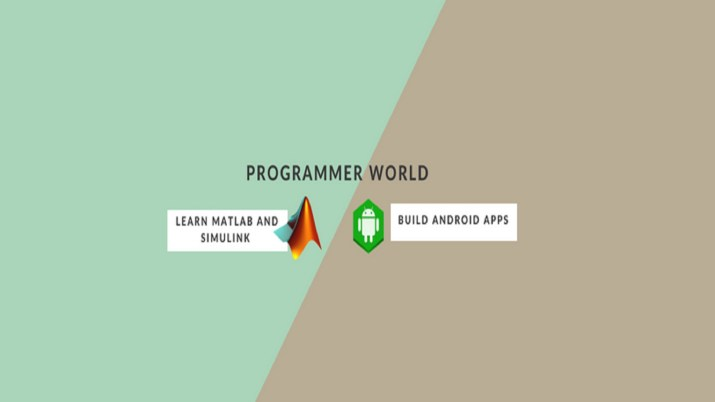 Programmer World - Learn MATLAB Simulink and Android programming