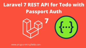 Laravel 7 REST API for Todo App