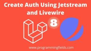 Laravel 8 jetstream and livewire auth