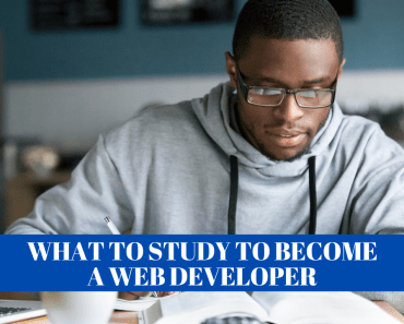 What to Study to Become a Web Developer