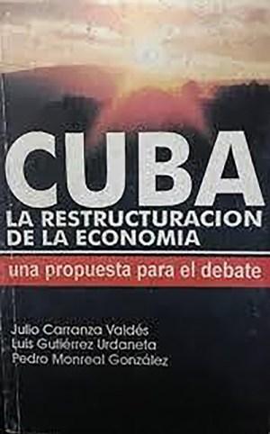 """Julio Carranza: """"La economía socialista no es la supresión del ..."""