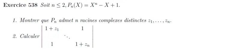 Déterminant et racines de polynômes