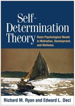 Nieuw boek van Ryan & Deci: Self-determination theory. Basic Psychological Needs in Motivation, Development, and Wellness