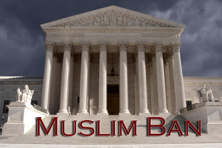 Trump takes the Muslim Ban to the Supreme Court