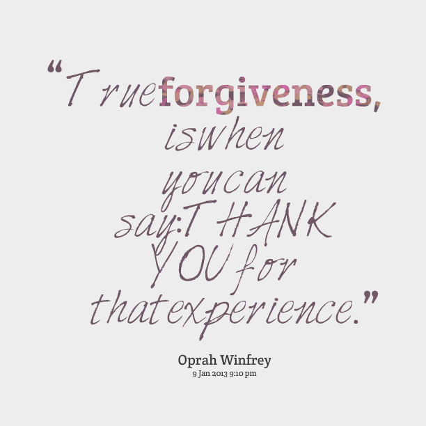 2015-08-03 Oprah forgiveness quote