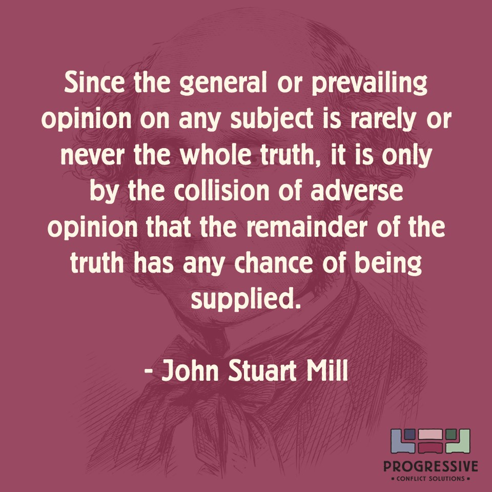 Progressive Quotes | Conflict Quotes John Stuart Mill On The Search For Truth