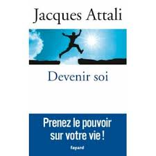 Devenir soi de Jacques Attali