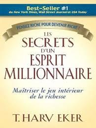 Livre: Les secrets d'un esprit millionnaire