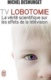 Livre: TV lobotomie