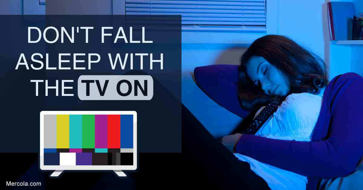 Don't Fall Asleep With the TV On