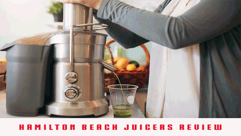 Hamilton beach juicers review
