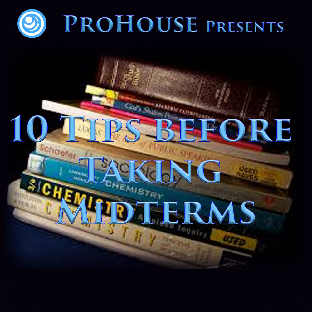 10 Tips Before Taking Midterms  ProHouse Blog