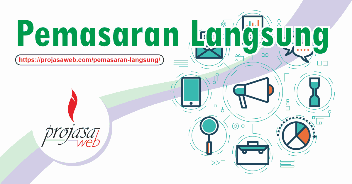 Pemasaran Langsung Pengertian Direct Marketing Projasaweb