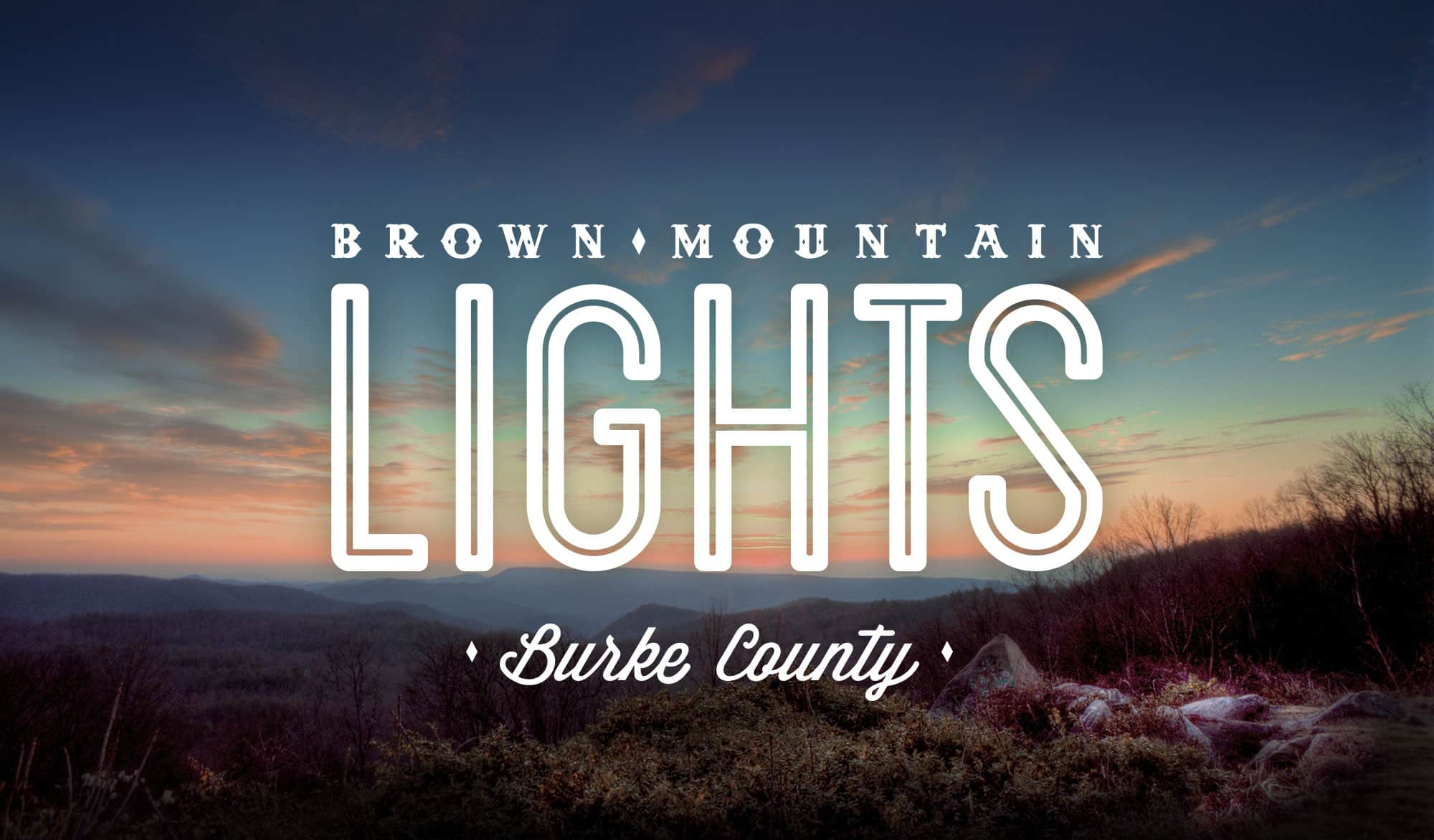 Brown Mountain Lights in Burke County NC  Project 543