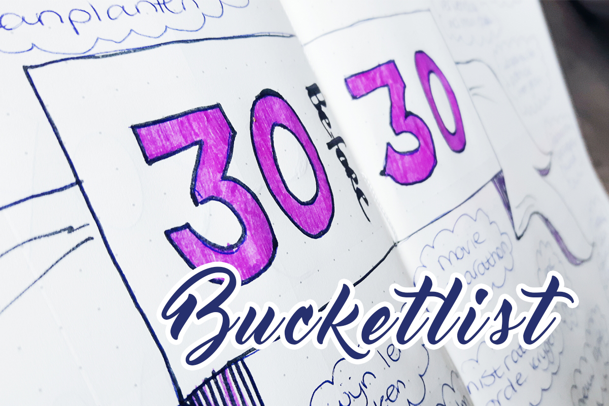 Bucketlist * 30 Before 30