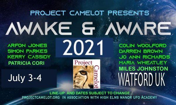 AWAKE & AWARE UK: JULY 3-4, 2021 – NEW