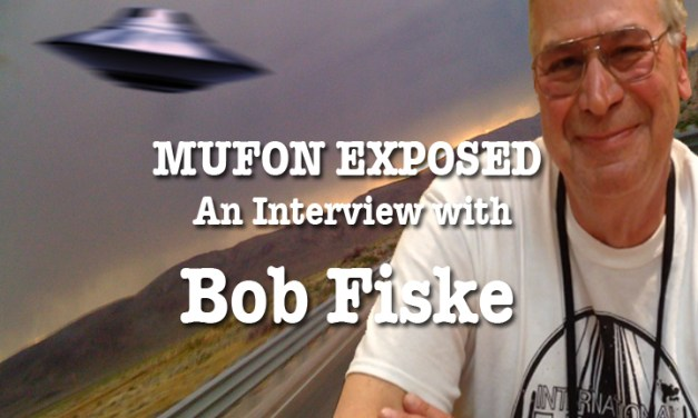 Bob Fiske – Mufon Exposed
