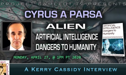ALIEN ARTIFICIAL INTELLIGENCE DANGERS TO HUMANITY: CYRUS A. PARSA PART TWO