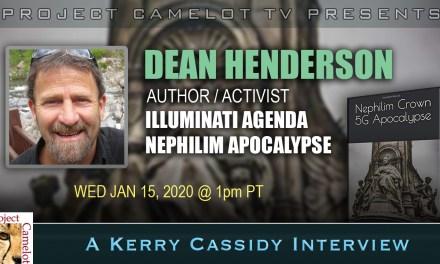 Dean Henderson:  Author Activist, re Illumanati Agenda, Nephilim 5G Apocalypse