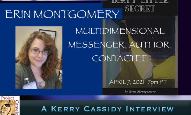 ERIN MONTGOMERY:  AUTHOR, CONTACTEE