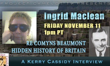 INGRID MACLEAN RE COMYNS BEAUMONT  HIDDEN HISTORY BRITAIN – Interview Friday 1pm PT