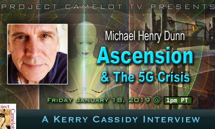 MICHAEL HENRY DUNN:  ASCENSION & THE 5G CRISIS
