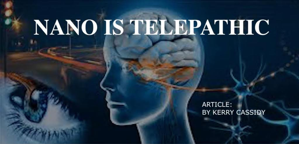 NANO IS TELEPATHIC - PROJECT CAMELOT PORTAL