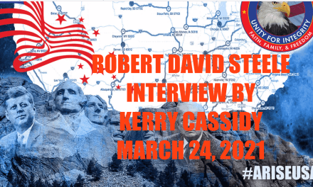 ROBERT DAVID STEELE :  UPDATE MARCH 24, 2021