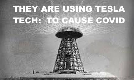 COVID CAUSED BY TESLA TECH:  DIRECTED ENERGY WEAPONS?