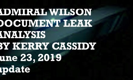ADMIRAL WILSON LEAK ANALYSIS BY KERRY CASSIDY