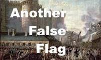 BASTILLE DAY FALSE FLAG :  TARGETS FRENCH INDEPENDENCE