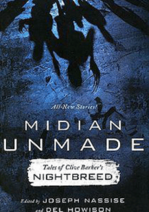 Midian Unmade, Nightbreed, Clive Barker, Kevin Wetmore, shorty stories, horror, monsters