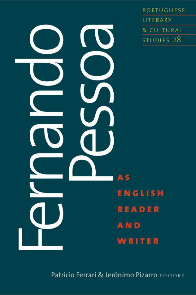 Fernando Pessoa as English reader and writer