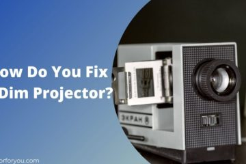 How Do You Fix A Dim Projector