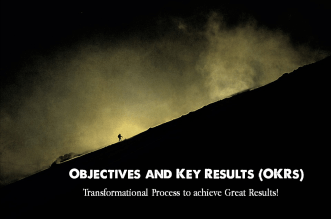 Objectives and Key Results - OKR Framework