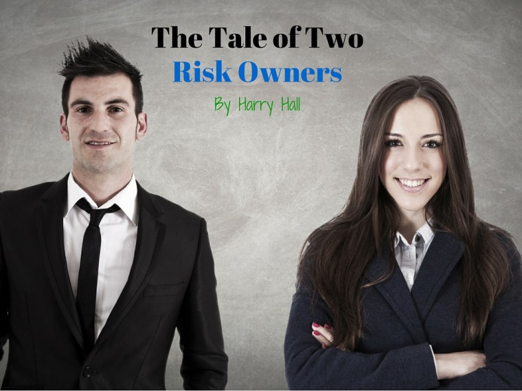 The Tale of Two Risk Owners