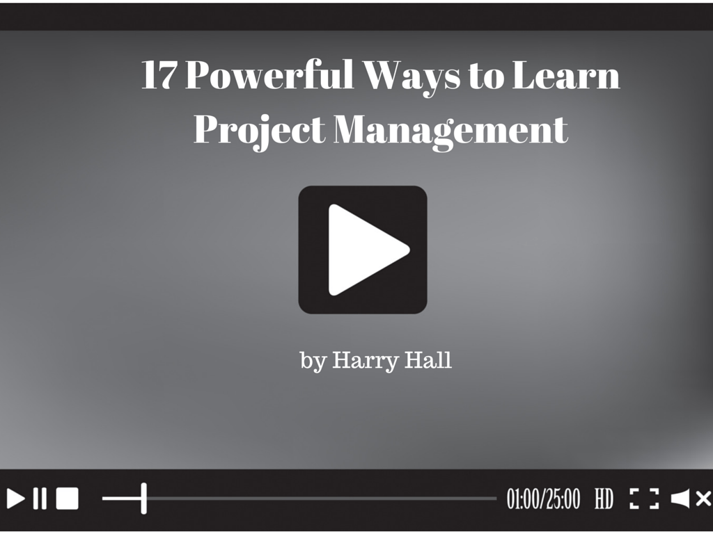17 Powerful Ways to Learn Project Management