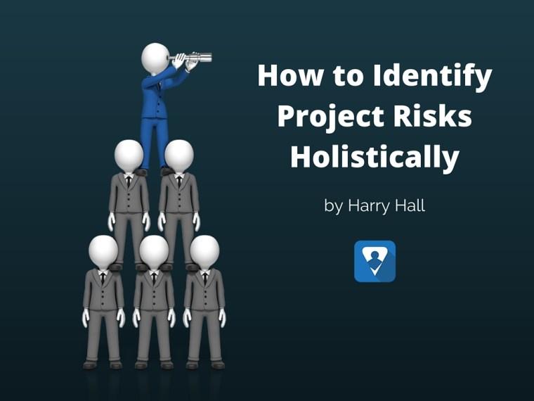 How to ID Risks Holistically