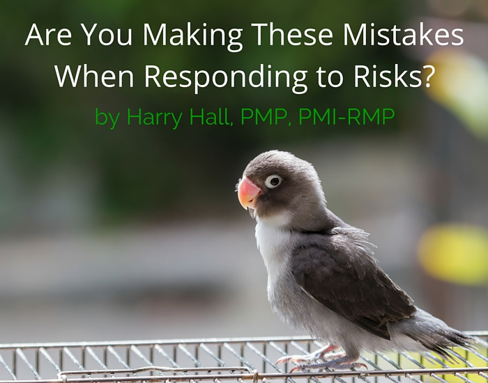 Are you making these mistakes when responding to risks?