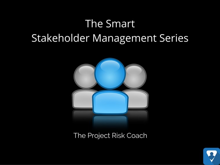 The Smart Stakeholder Management Series